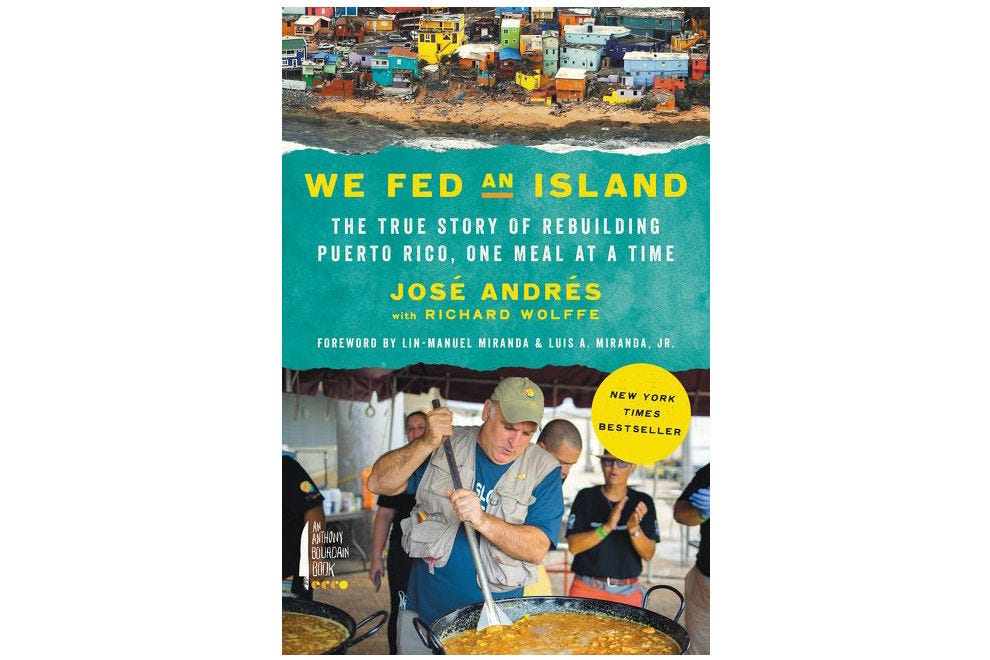 <i>We Fed an Island: The True Story of Rebuilding Puerto Rico, One Meal at a Time</i> is a must-read